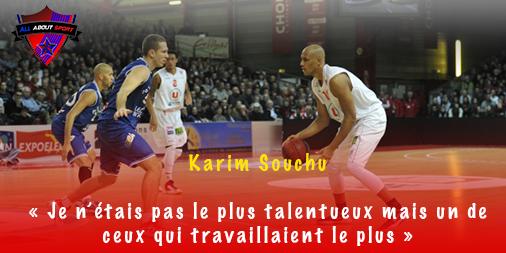 Karim Souchu : «Je n'étais pas le plus talentueux mais un de ceux qui travaillaient le plus»
