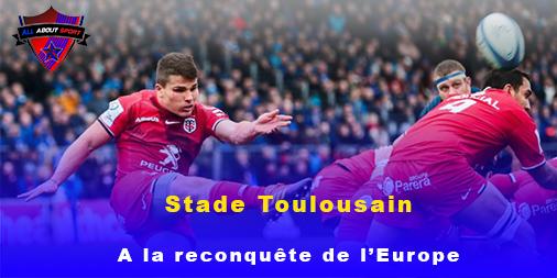 Stade Toulousain : À la reconquête de l'Europe