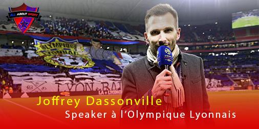 [Interview] Joffrey Dassonville : «un bon speaker, c'est comme un bon commentateur de foot, il doit savoir se taire»