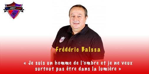 Frédéric Balssa «Je suis un homme de l'ombre et je ne veux surtout pas être dans la lumière»
