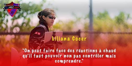 [Interview] Liliana Cocer : «On peut faire face des réactions à chaud qu'il faut pouvoir non pas contrôler mais comprendre.»