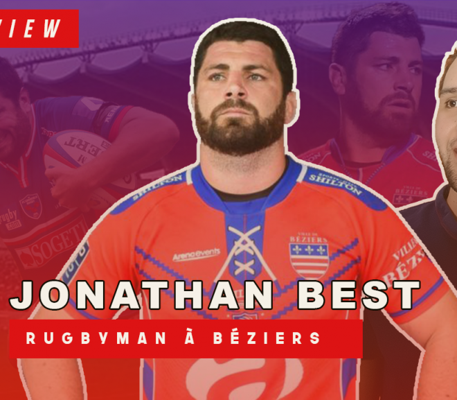 [Interview] : JONATHAN BEST : Un rugbyman atypique